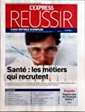 Telecharger Livres EXPRESS REUSSIR L du 03 04 2008 SANTE LES METIERS QUI RECRUTENT GAGNER PLUS EN STRESSANT MOIN (PDF,EPUB,MOBI) gratuits en Francaise