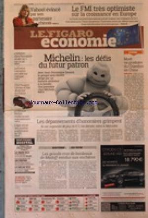 FIGARO ECONOMIE (LE) [No 20770] du 13/05/2011 - MICHELIN / LES DEFIS DU FUTUR PATRON - MOET VA PRODUIRE DU CHANDON EN CHINE - LES DEPASSEMENTS D'HONORAIRES GRIMPENT - LES GRANDS CRUS DE BORDEAUX DE MADOFF VENDUS AUX ENCHERES - LE FMI TRES OPTIMISTE SUR LA CROISSANCE EN EUROPE - YAHOO / EVINCE PAR SON PARTENAIRE CHINOIS - LA FRANCE CONCENTRE SON AIDE SUR L'AFRIQUE