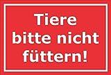 Melis Folienwerkstatt Schild - Tiere Bitte Nicht füttern - 30x20cm | 3mm Hartschaum – S00039-286-D 20 VAR.