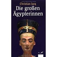Die großen Ägypterinnen