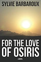 For the love of Osiris