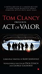 Tom Clancy Presents: Act of Valor by Couch, Dick, Galdorisi, George Original Edition [MassMarket(2012/1/10)]