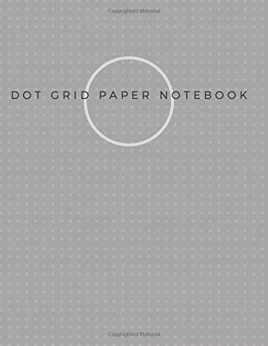 Dot Grid Paper Notebook: Dot Grid Paper Graph Dotted Journal Notebook Large 8.5 x 11 inches - 104 pages (Volumn 35)