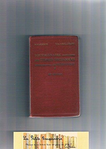 Dictionnaire des termes techniques de médecine.