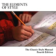 The Elements of Style (Classic Style Manuals)