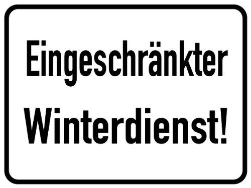 Schild Winterdienst Benutzung