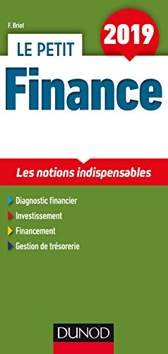 Le petit Finance 2019 - 11e éd. - Les notions indispensables par Fabrice Briot