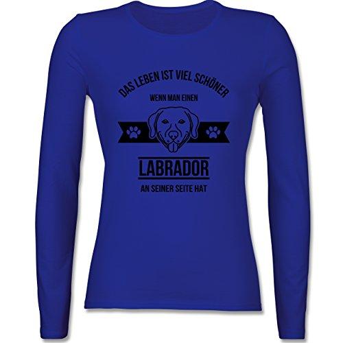 Hunde - Das Leben ist viel schöner wenn man einen Labrador an seiner Seite hat - tailliertes Longsleeve / langärmeliges T-Shirt für Damen Royalblau