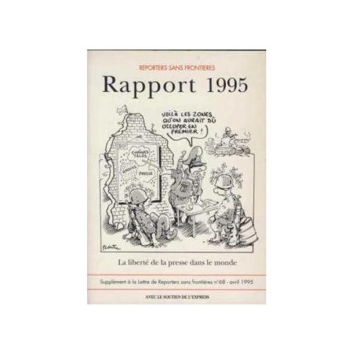 rapport 1995/la liberte de la presse dans le monde