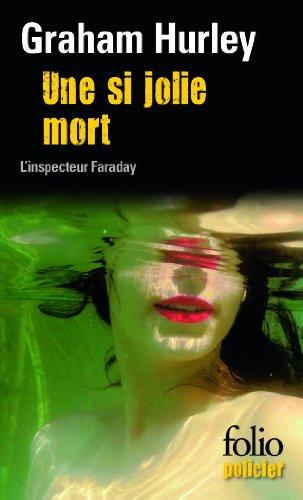 Une si jolie mort: Une enquête de l'inspecteur Faraday