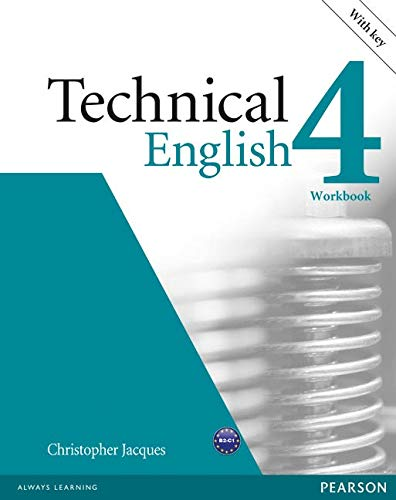 Technical english. Workbook-Key. Per le Scuole superiori. Con CD-ROM: Technical English Level 4 Workbook with Key/Audio CD Pack