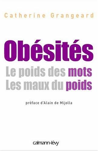 Obsits : Le poids des mots, Les maux du poids