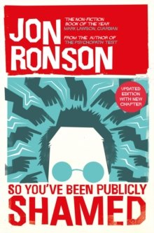 So You've Been Publicly Shamed by Ronson, Jon (March 9, 2015) Paperback