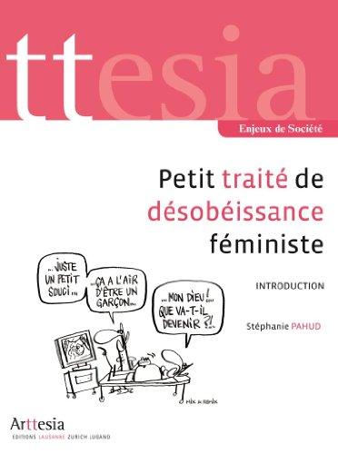 Livre gratuits en ligne Petit Traité de Désobéissance Féministe - Introduction (Enjeux de Société) pdf, epub