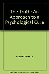 The Truth: An Approach to a Psychological Cure