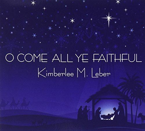 O Come All Ye Faithful -