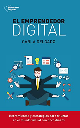 El emprendedor digital (Empresa) eBook: Delgado, Carla: Amazon.es ...