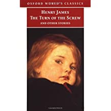 The Turn of the Screw and Other Stories (Oxford World's Classics) by Henry James (1998-04-02)