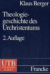 Theologiegeschichte des Urchristentums. Theologie des Neuen Testaments