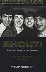 Shout!: The True Story of the Beatles by Philip Norman (2003-09-05)