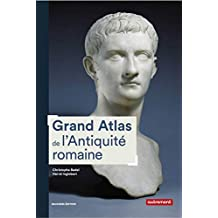Grand Atlas de l'Antiquité romaine (Atlas Mémoires) (French Edition)