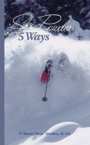 Ski Powder 5 Ways por M.Ed Stuart Gordon