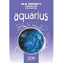Old Moore's Horoscope Aquarius 2019 (Old Moores Horoscopes 2019)