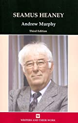 Seamus Heaney (Writers and Their Work) (Writers and Their Work (Paperback))
