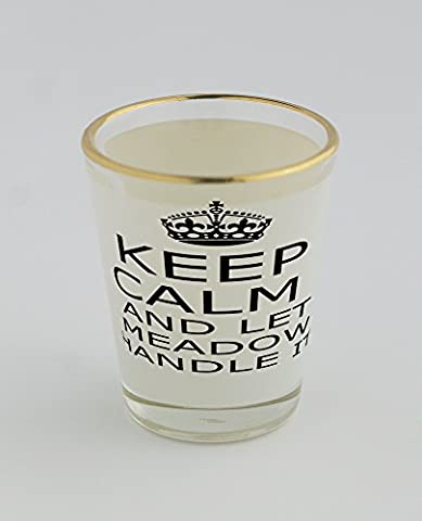 Shot glass with gold rim with Handle it MEADOW Keep calm