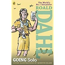 [(Going Solo)] [ By (author) Roald Dahl ] [July, 2013]