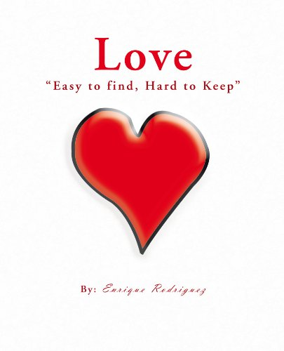 """Love """"Easy to find, Hard to keep"""" (English Edition)"""