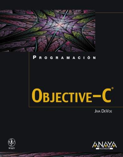 Objective-C (Programación) por Jiva DeVoe
