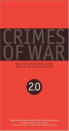 Crimes of War: What the Public Should Know by Dworkin, Anthony, Gutman, Roy, Rieff, David, Mendez, Sheryl (2007) Paperback