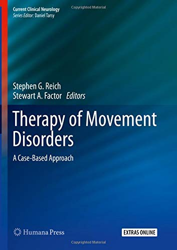 Therapy of Movement Disorders: A Case-Based Approach (Current Clinical Neurology)