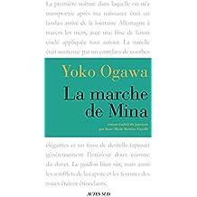 La Marche de Mina (Lettres japonaises)