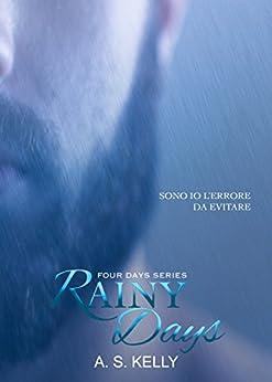 Rainy Days di [Kelly, A. S.]