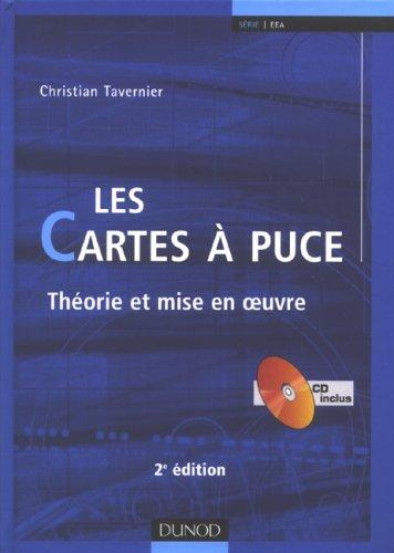 Les cartes à puce : Théorie et mise en oeuvre (1Cédérom) par Christian Tavernier