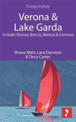 Verona & Lake Garda: Includes Vicenza, Brescia, Mantua & Cremona