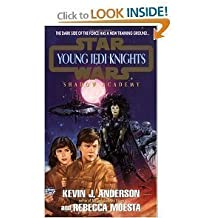 The Shadow Academy (Star Wars: Young Jedi Knights, Book 2) by Kevin J. Anderson (1995-09-01)