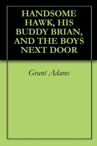 UDDY BRIAN, AND THE BOYS NEXT DOOR (English Edition) ()