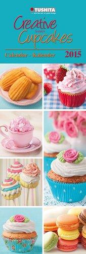 Cupcakes 2015 (Large Slim Line) (Italienische Küchen Kalender 2015)