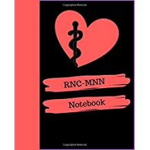RNC-MNN Notebook: Registered Nurse Certified in Maternal Newborn Nursing Notebook Gift | 120 Pages Ruled With Personalized Cover