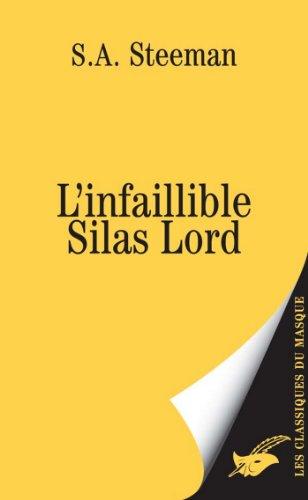 L'infaillible Silas Lord (Masque Jaune t. 2298) par Stanislas-André Steeman