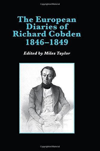 The European Diaries of Richard Cobden, 18461849