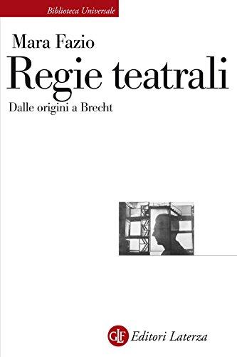 Regie teatrali: Dalle origini a Brecht