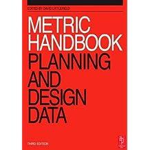 Metric Handbook: Planning and Design Data (3rd Edition) by Littlefield, David (2007) Paperback
