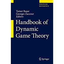 Handbook of Dynamic Game Theory