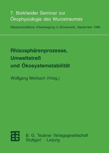 Rhizospharenprozesse, Umweltstress und Okosystemstabilitat (German Edition)
