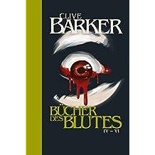 Die Bücher des Blutes IV - VI