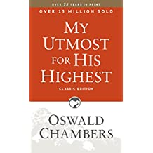 My Utmost for His Highest: Classic Language Paperback